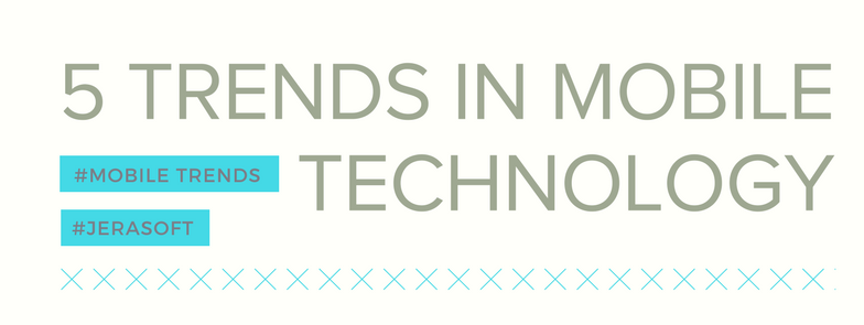 Five main trends that determine the further development of mobile technology