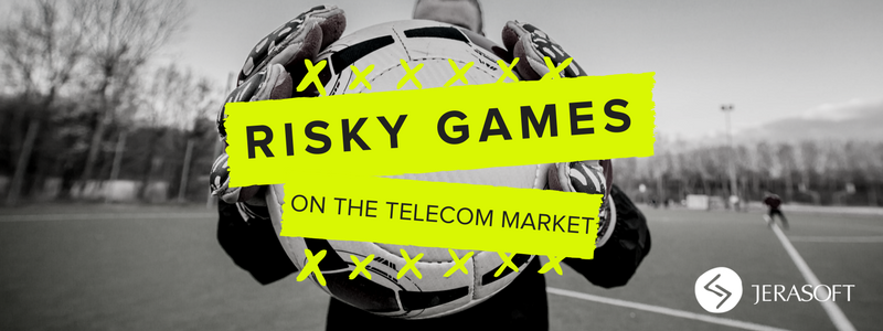 BLOG - RISKY GAMES ON THE TELECOM MARKET