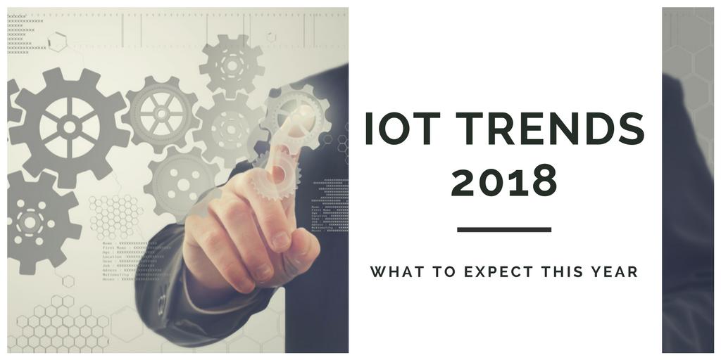 IoT Trends 2018